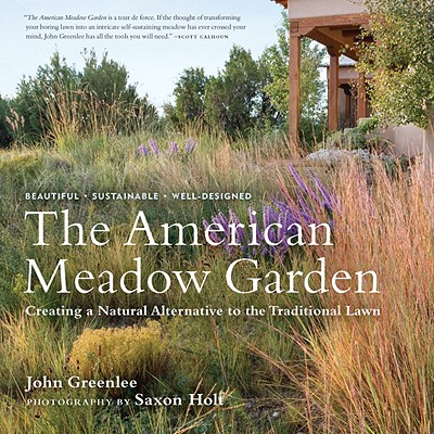 John Greenlee's book on creating meadow gardens.